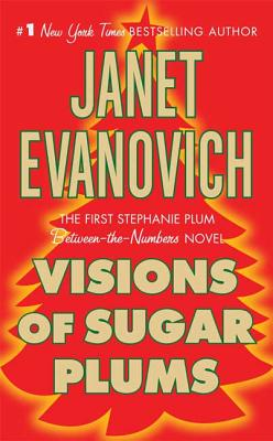 Visions of Sugar Plums - Evanovich, Janet