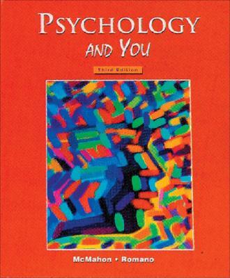 Psychology and You - McMahon, Judith W, and Romano, Tony