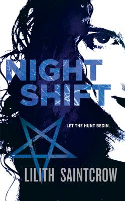 Night Shift - Saintcrow, Lilith