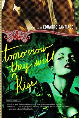 Tomorrow They Will Kiss - Santiago, Eduardo
