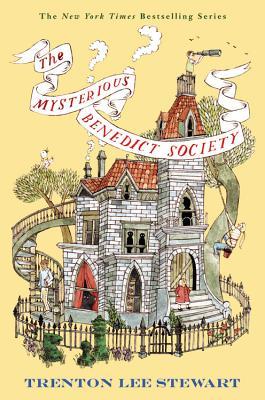 The Mysterious Benedict Society - Stewart, Trenton Lee