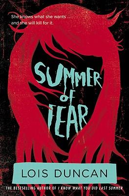 Summer of Fear - Duncan, Lois