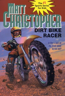 Dirt Bike Racer - Christopher, Matt