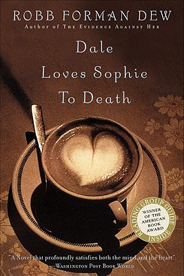 Dale Loves Sophie to Death - Dew, Robb Forman