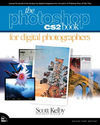 The Photoshop Cs2 Book for Digital Photographers - Kelby, Scott
