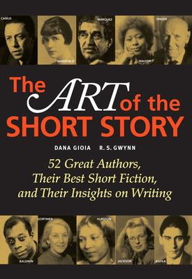 The Art of the Short Story - Gioia, Dana, and Gwynn, R S