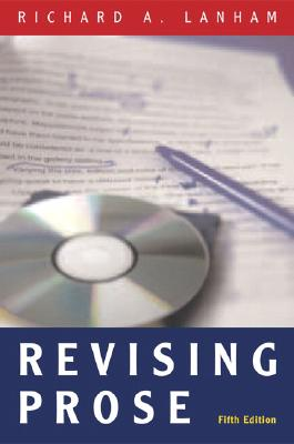 Revising Prose - Lanham, Richard A