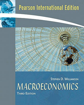 Macroeconomics - Williamson, Stephen