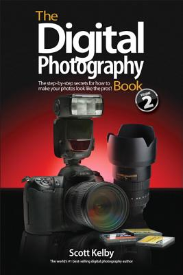 The Digital Photography Book, Volume 2 - Kelby, Scott