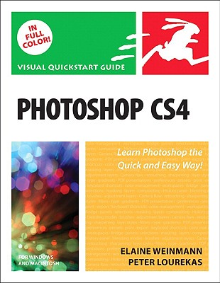 Photoshop CS4 for Windows and Macintosh - Weinmann, Elaine, Pro, and Lourekas, Peter