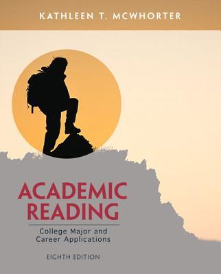 Academic Reading - McWhorter, Kathleen T., and Sember, Brette McWhorter