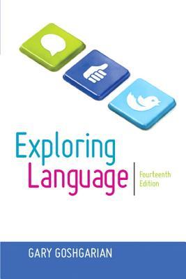 Exploring Language - Goshgarian, Gary J