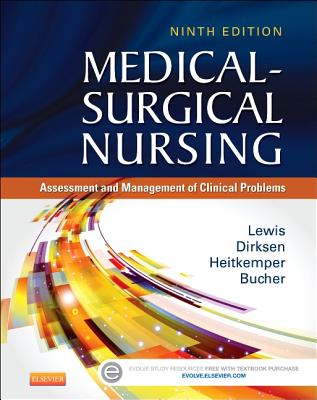 Medical-Surgical Nursing: Assessment and Management of Clinical Problems - Lewis, Sharon L, and Dirksen, Shannon Ruff, R.N., PH.D., and Heitkemper, Margaret M