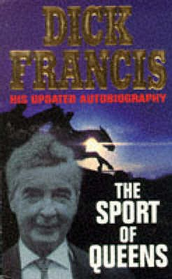 The Sport of Queens - Francis, Dick