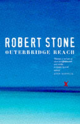 Outerbridge Reach - Stone, Robert