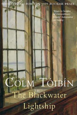 The Blackwater Lightship - Toibin, Colm, and Tib-N, Colm