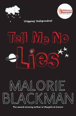 Tell Me No Lies - Blackman, Malorie
