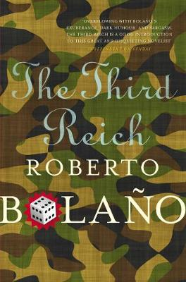 The Third Reich - Bolano, Roberto