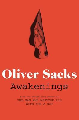 Awakenings - Sacks, Oliver