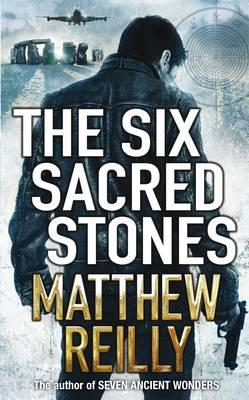The Six Sacred Stones - Reilly, Matthew