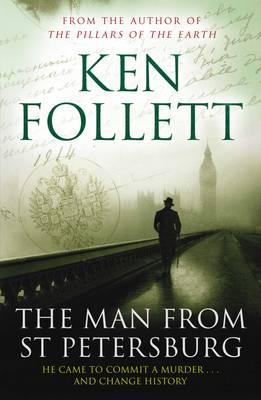 The Man from St Petersburg - Follett, Ken