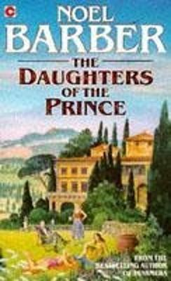 The Daughters of the Prince - Barber, Noel