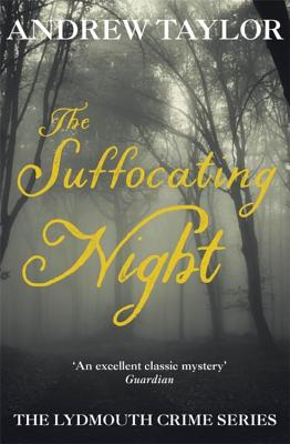 The Suffocating Night - Taylor, Andrew