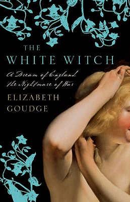 The White Witch - Goudge, Elizabeth