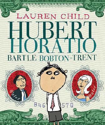 Hubert Horatio Bartle Bobton-Trent - Child, Lauren