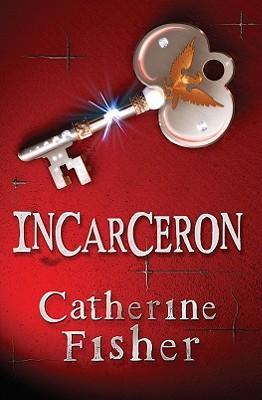 Incarceron - Fisher, Catherine