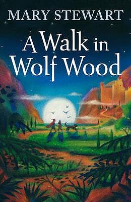 A Walk in Wolf Wood - Stewart, Mary