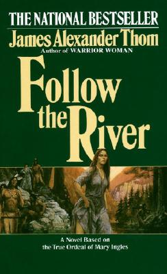 Follow the River - Thom, James Alexander