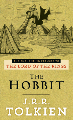 The Hobbit: The Enchanting Prelude to the Lord of the Rings - Tolkien, J R R