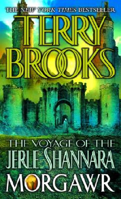 The Voyage of the Jerle Shannara: Morgawr - Brooks, Terry