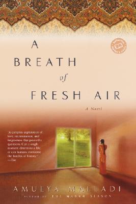 A Breath of Fresh Air - Malladi, Amulya