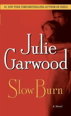 Slow Burn - Garwood, Julie