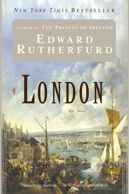 London: The Novel - Rutherfurd, Edward