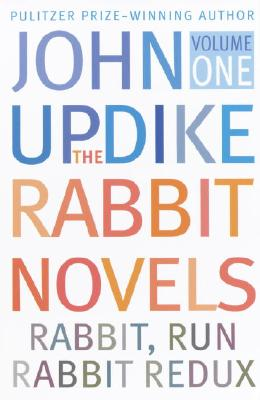 Rabbit Novels, Volume 1 - Updike, John