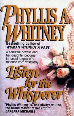 Listen for the Whisperer - Whitney, Phyllis A