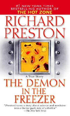 The Demon in the Freezer: A True Story - Preston, Richard