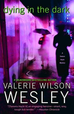 Dying in the Dark - Wesley, Valerie Wilson