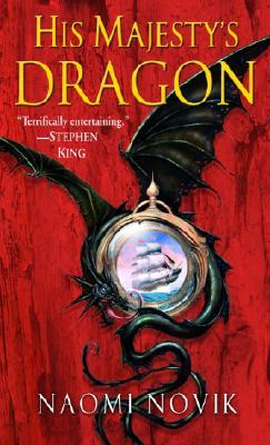 His Majesty's Dragon - Novik, Naomi