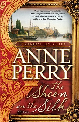The Sheen on the Silk - Perry, Anne
