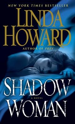 Shadow Woman - Howard, Linda