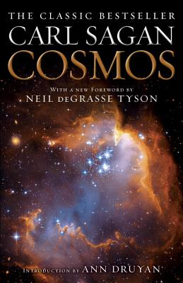Cosmos - Sagan, Carl, and Tyson, Neil Degrasse (Foreword by), and Druyan, Ann (Introduction by)