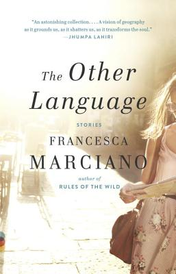 The Other Language - Marciano, Francesca