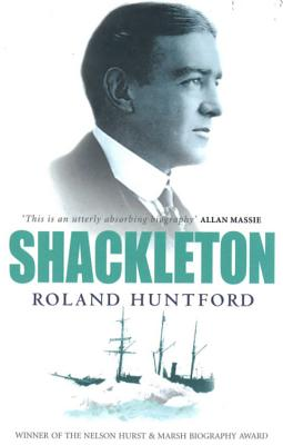 Shackleton - Huntford, Roland