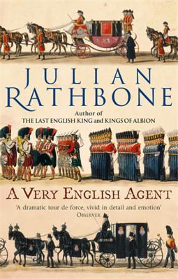 A Very English Agent - Rathbone, Julian