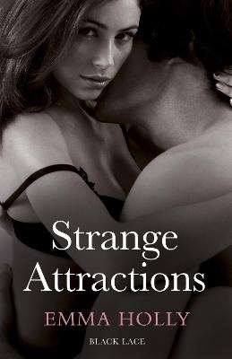 Strange Attractions - Holly, Emma