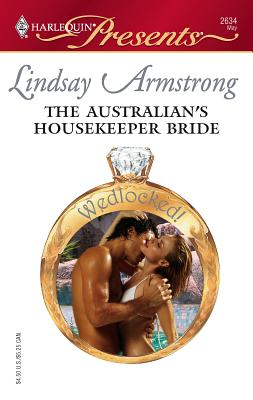 The Australian's Housekeeper Bride - Armstrong, Lindsay
